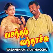 Vasantham Vandhaachu Songs