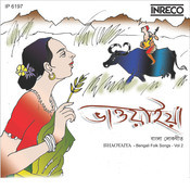 Bhaoyaiya - Bengali Folk Songs - Vol-2 Songs