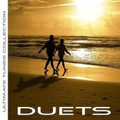 Ultimate Tunes Collection Duets Songs
