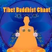 Tibet Buddhist Chant Songs