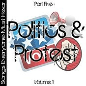 Songs Everyone Must Hear: Part Five - Protest & Politics Vol 1 Songs