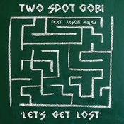 Let's Get Lost (Feat. Jason Mraz) Songs