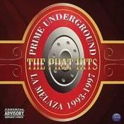 Prime Underground: Phat Hits (Parental Advisory) Songs