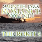 Smooth Jazz Romance Vol. 1 Songs