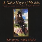 A Noble Noyse Of Musicke Songs
