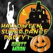 Halloween Super Dance Party 1 Songs