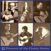 Pioneers Of The Classic Guitar, Volume 12 - Recordings 1945-1950 Songs