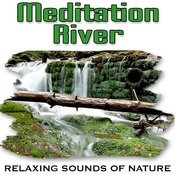 Soothing River Flow For Deep Relaxation Song