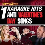 Drew's Famous # 1 Karaoke Hits: Anti Valentine's Day Songs Songs