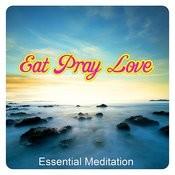 Eat Love Pray - Meditation Songs