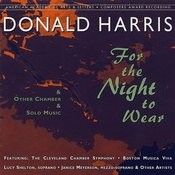 Donald Harris: For The Night To Wear Songs