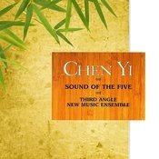 Chen Yi: Sound Of The Five Songs