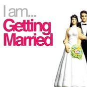 I Am Getting Married Songs