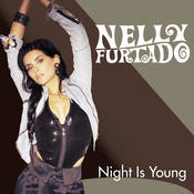 Night Is Young Songs