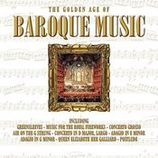 The Golden Age Of Baroque Music Songs
