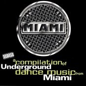 Miami Underground Songs