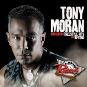 Tony Moran Presents: Freestyle Hits And Beyond Songs