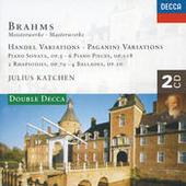 Brahms: Handel Variations; Brahms: Handel Variations; Paganini Variations; Piano Sonata No.3, etc. Songs