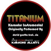 Titanium (Originally Performed By David Guetta Feat. Sia) {Karaoke Audio Instrumental} Songs