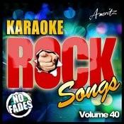 Karaoke - Rock Songs Vol 40 Songs