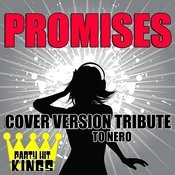 Promises (Cover Version Tribute To Nero) Songs