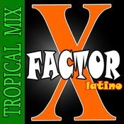 X-Factor Latino Tropical 2012 Songs