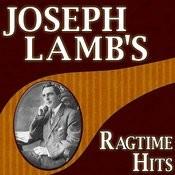 Joseph Lamb's Ragtime Hits Songs