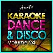 Karaoke - Dance And Disco Vol. 24 Songs