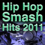Hip Hop Smash Hits 2011 Songs