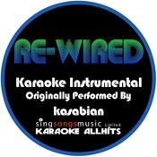 Re-Wired (Originally Performed By Kasabian) [Karaoke Instrumental Version] Song