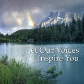 Let Our Voices Inspire You Songs