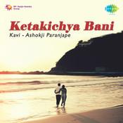 Ketakichya Bani - Kavi Ashokji Paranjape Songs