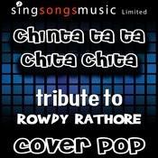 Chinta Ta Ta Chita Chita (Tribute) Song