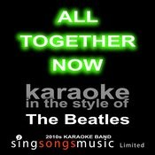 All Together Now (Originally Performed By The Beatles) [Karaoke Audio Version] Song