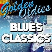 Golden Oldies: Blues Classics Songs