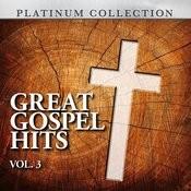 Great Gospel Hits, Vol. 3 Songs