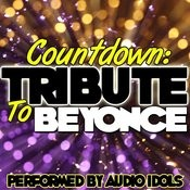 Countdown: Tribute To Beyonce Songs