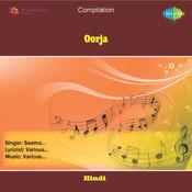 Oorja Songs