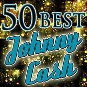 50 Best: Johnny Cash Songs