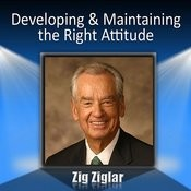 Developing & Maintaining The Right Attitude Songs