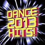 Dance 2013 Hits! Songs