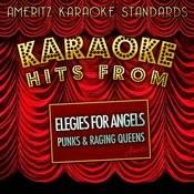 Karaoke Hits From Elegies For Angels, Punks And Raging Queens Songs