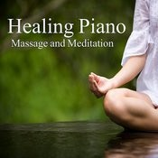 Healing Piano: Massage And Meditation Songs