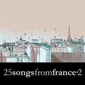 25 Songs From France Vol. 2 Songs