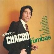 El Piano De Chacho Y Sus Rumbas Songs