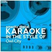 Karaoke (In The Style Of Owl City) Songs