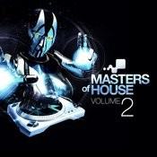 Masters Of House Vol. 2 Songs