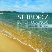 St.Tropez Beach Lounge (Lounge And Deep House) Songs