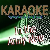In The Army Now (Originally Performed Status Quo) [Karaoke Version] Song