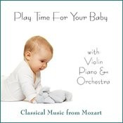 Play Time For Your Baby Songs